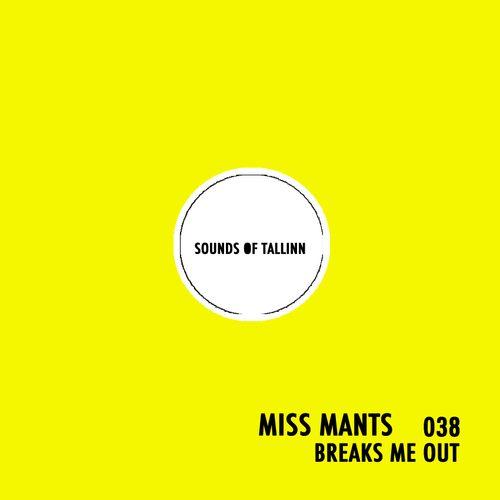 Download Miss Mants - Breaks Me Out #038 [APR.2021] mp3