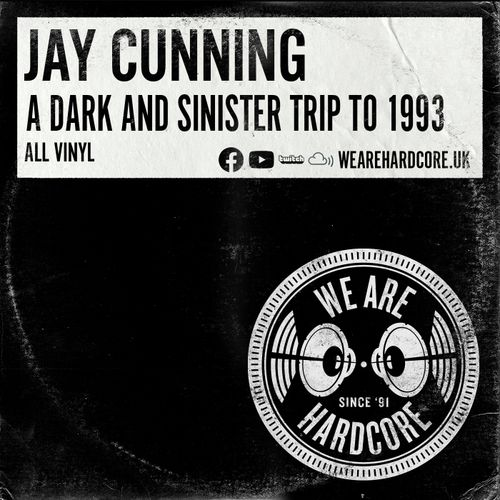 Download Jay Cunning — A Dark & Sinister trip to 1993 | All Vinyl (04-08-2021) mp3