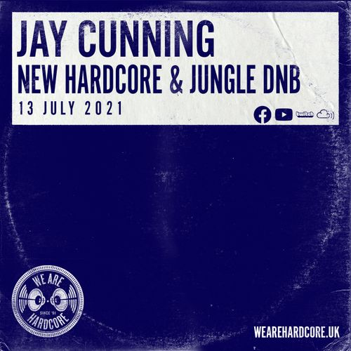 Download Jay Cunning - New Hardcore & Jungle D&B (13 July 2021) mp3