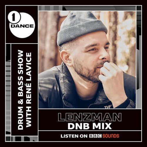 Rene LaVice - BBC Radio 1 (Lenzman Guest Mix) (20-04-2021)