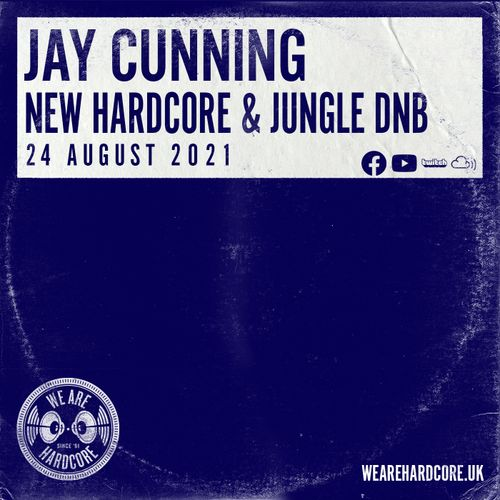 Download Jay Cunning - New Hardcore & Jungle D&B (24 August 2021) mp3
