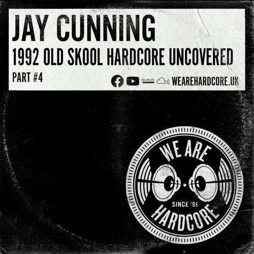 Download Jay Cunning - 1992 Old Skool Hardcore Uncovered [Part #4] mp3