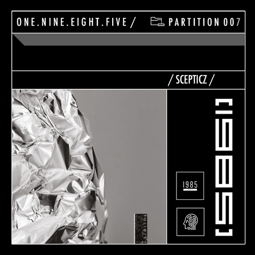 Scepticz — 1985 Music Podcast — PARTITION 007 (26-06-2019)