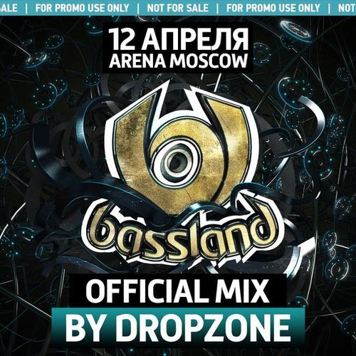 Dropzone — Bassland Festival 3 (Official Mix)