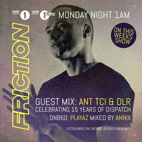 Download Friction - BBC Radio 1 (TC1, DLR & Annix Guest Mixes) (09-02-2016) mp3