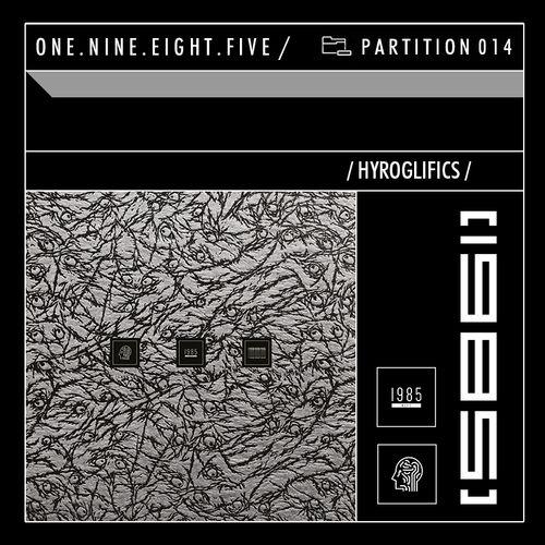 Download Hyroglifics — 1985 Music Podcast: PARTITION 014 mp3