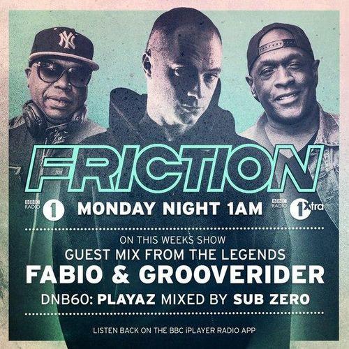 Download Friction - BBC Radio 1 (Sub Zero, Fabio & Grooverider Guest Mixes) (31-05-2016) mp3