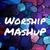 WorshipMAsHuP
