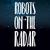 Robots On The Radar
