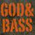 God&Bass