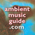 Ambient Music Guide Radio