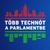 Tobb Technot a Parlamentbe