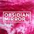 ObsidianMirror