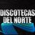 Discotecas Del Norte