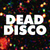 DeadDisco