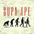 Supa Ape [ UKJUNGLE ]