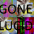 GoneLucid