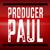 Producer Paul