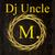 Dj Uncle M.