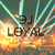 DJ LOYAL
