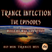 Trance Infection (Episode 01)