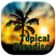 Topical Paradise - Episode 4