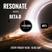 Resonate Radio Show #011 11.08.2017 with Beta-D on Phever.ie