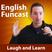 Episode 79 - Introducing English Funcast U