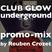 Club Glow Underground promo mix: by Reuben Crozet