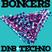 Hen-C @ Bonkers DNB + Techno #6