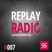 ROBSTER : ReplayRadio Episode #007