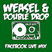 Weasel B2B Double Drop - Facebook Live Mix - 08.07.2017