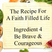 The Recipe For a Faith Filled Life: Ingredient 4 Be Brave & Courageous - Paul McMahon - 23rd October