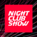 NIGHT CLUB SHOW - RELEASE 10 (12.03.16)