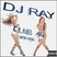 Club 40 Volume 3 - DJ Ray House Productions
