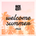 Welcome Summer Mix