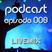 Podcast episode 008
