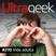 Ultrageek 270 – Vida adulta