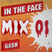 In The Face Mix #001