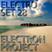 Electron Project - Electro Set 28 (2015.08.01)