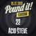 Acid Steve - Pound it! Show #22