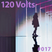 120 Volts #017 New & Classic EBM Industrial Darkwave Post-Punk Goth
