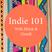 Indie 101 Episode 1 Season 2