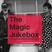 The Magic Jukebox 08 06 2016