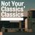 Not Your Classics' Classics #01