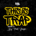 This Is Trap Podcast #1 By Frank Vasquez