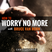 145: How To Worry No More With Bruce Van Horn