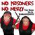 No Prisoners, No Mercy - show 79
