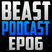 Beasty Podcast | Season 1 - Episode 6