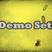 Demo Set!